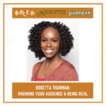 041 – Rosetta Thurman: Knowing your Audience and Being Real