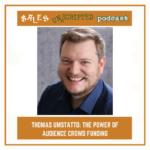 047 – Thomas Umstattd: The Power of Audience Crowd Funding